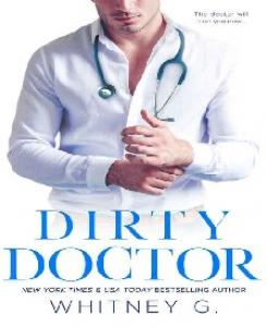 Dirty Doctor - Whitney G(ang.)