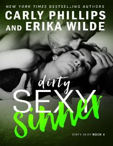 Dirty Sexy Sinner (Dirty Sexy #4) - Carly Phillips & Erika Wilde