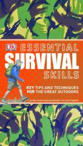 DK - Essential Skills Essential Survival Skills