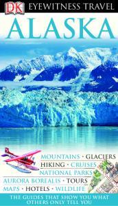 DK - Eyewitness Travel - Alaska