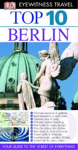 DK - Eyewitness Travel - Top 10 Berlin 2011