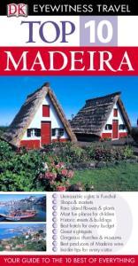 DK - Eyewitness Travel - Top 10 Madeira 2005