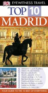 DK - Eyewitness Travel - Top 10 Madrid 2007