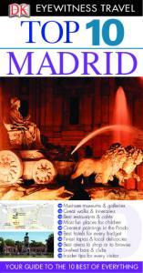 DK - Eyewitness Travel - Top 10 Madrid 2011