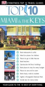DK - Eyewitness Travel - Top 10 Miami and the Keys 2005