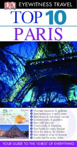 DK - Eyewitness Travel - Top 10 Paris 2011