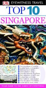 DK - Eyewitness Travel - Top 10 Singapore 2009