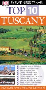 DK - Eyewitness Travel - Top 10 Tuscany 2005