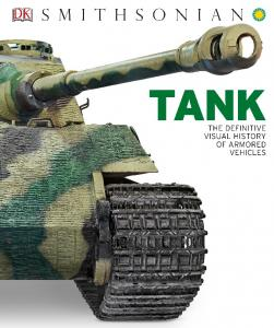 DK - Tank. The Definitive Visual History of Armored Vehicles