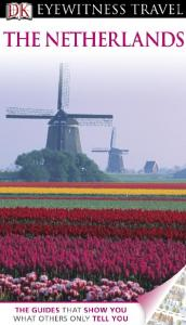 DK - The Netherlands (DK Eyewitness Travel Guides 2011)