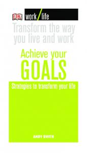 DK - Work Life Series Achieve.Your.Goals