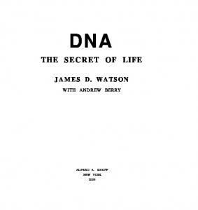 DNA. The Secret of Life - Watson, James