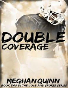 Double Coverage (The Love and Sports #2) - Meghan Quinn