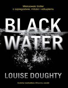 Doughty Louise-Black Water