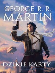 Dzikie karty 01 George R R Martin