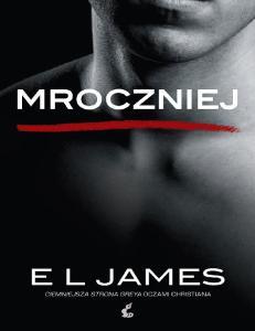 E L James 5 Mroczniej