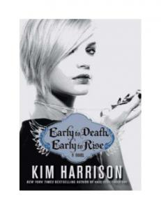 Early To Death, Early To Rise - Madison Avery_Book 2 - Kim Harrison (2)