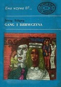 Edigey Jerzy - Gang i dziewczyna