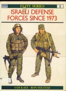 Elite 008 - Israeli Defense Forces Since 1973[Osprey Elite 8]