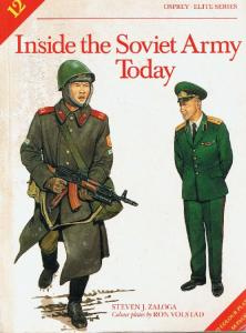 Elite 012 - Inside the Soviet Army Today[Osprey Elite 12]