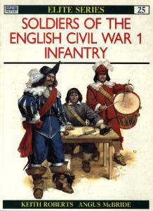 Elite 025 - Soldiers of the English Civil War part1 Infantry [Osprey Elite 25]