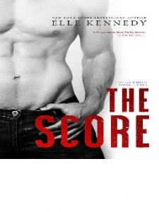 Elle Kennedy The Score (Off-Campus #3) -