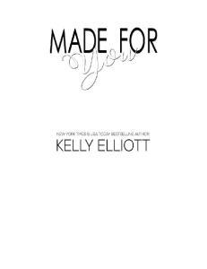 Elliott Kelly - Made For You -