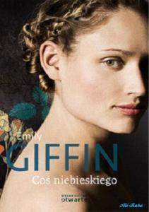 Emily Giffin - Cos niebieskiego-2-