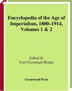 Encyclopedia of Age of Imperialism 1800-1914