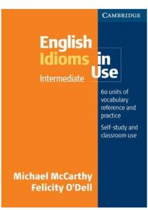 English Idioms in Use (Intremediate)