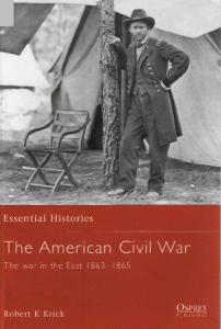 Essential Histories 005 - The American Civil War (3) The War in the West 1861-1863