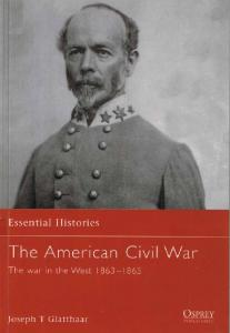 Essential Histories 011 - The American Civil War (4) The War in the West 1863-1865