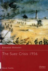 Essential Histories 049 - The Suez Crisis 1956