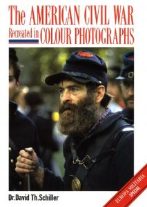 Europa Militaria Special 001 - The American Civil War Recreated in Colour Photographs