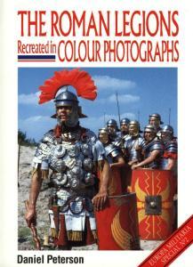 Europa Militaria Special 002 - The Roman Legions Recreated In Colour Photos