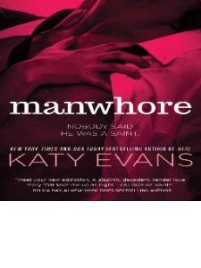 Evans Katy -Manwhore - (Manwhore 1) -