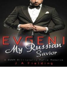 Evgeni, My Russian Savior - J A Fielding