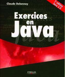 [EYROLLES] Exercices en Java