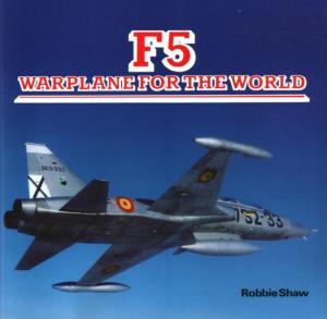 F-5 Warplane for the World