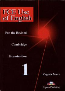 FCE Use of English 1 (Virginia Evans)