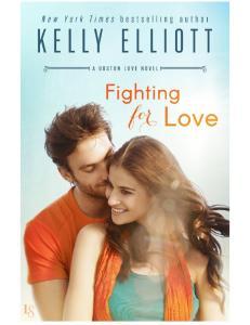Fighting for Love - Kelly Elliott