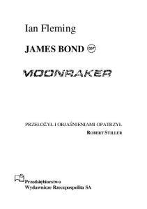Fleming Ian - James Bond Agent 007 - Moonraker