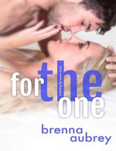 For The One (Gaming The System #5) - Brenna Aubrey