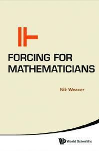 Forcing for Mathematicians [MyeBookShelf]