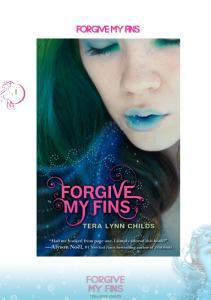 Forgive My Fins - Forgive My Fins_Book 1 - Tera Lynn Childs