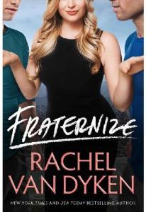 Fraternize - Rachel Van Dyken(ang