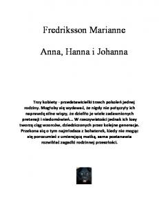 Fredriksson Marianne Anna, Hanna i Johanna