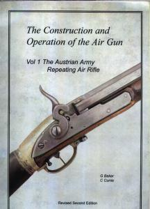 G.Baker C.Currie - The Construction and Operation of the Air Gun Vol.1_The Austrian Army R