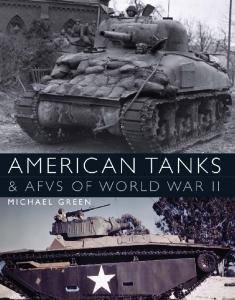 General Military - American Tanks and AFVs of World War II