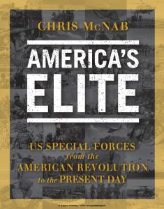 General Military - Americas Elite US Special Forces from the American Revolution to the Pr